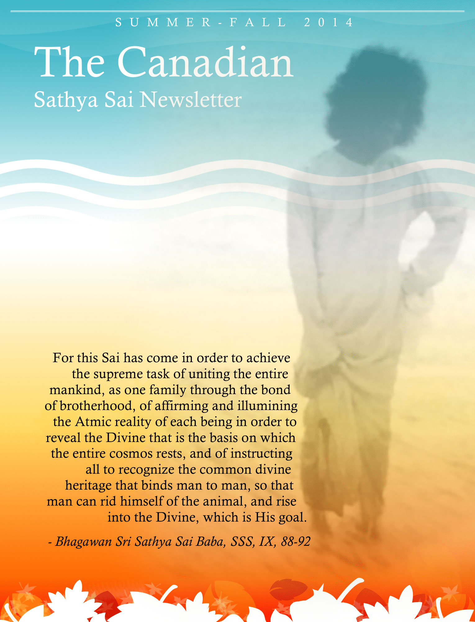The Canadian Sathya Sai Magazine - Summer-Fall 2014